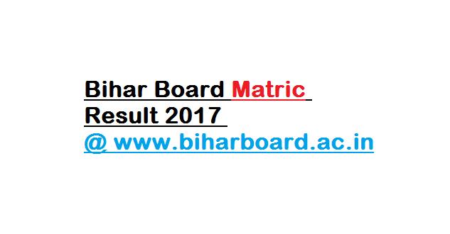 Bihar Board Matric Result 2017