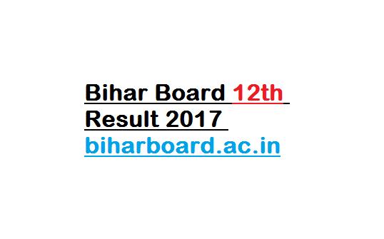 Bihar Board 12th Result 2017