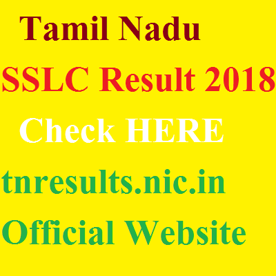 Tamil Nadu SSLC Result 2018 tnresults.nic.in