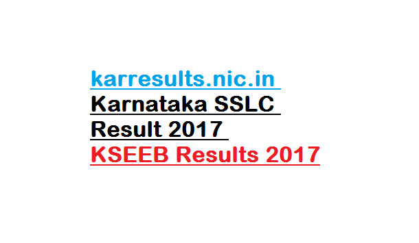 karresults.nic.in Karnataka SSLC Result 2017