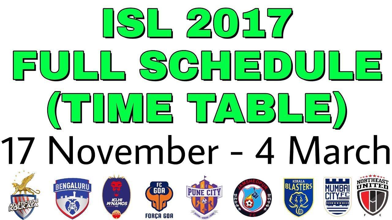 Hero ISL 2017 Time Table
