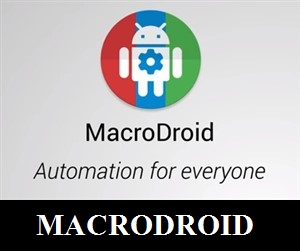 MacroDroid Automation for everyone