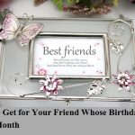 July Birthday Gift Ideas for friend