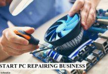 Start PC Repairing Business