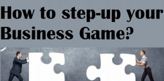 How to step-up your Business Game