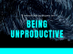 being unproductive employees