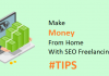 Make Money From Home With SEO Freelancing