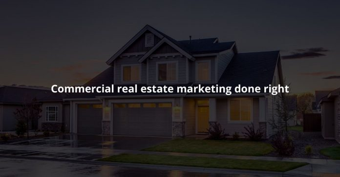 Commercial real estate marketing done right